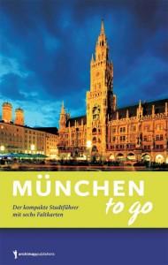 München to go von Anja Zeller.