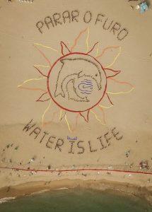 Parar o Furo - Water ist life.